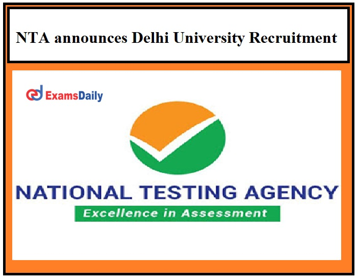 NTA DU Recruitment 2021 : Apply online for 1145 junior assistant, assistant, steno and other posts